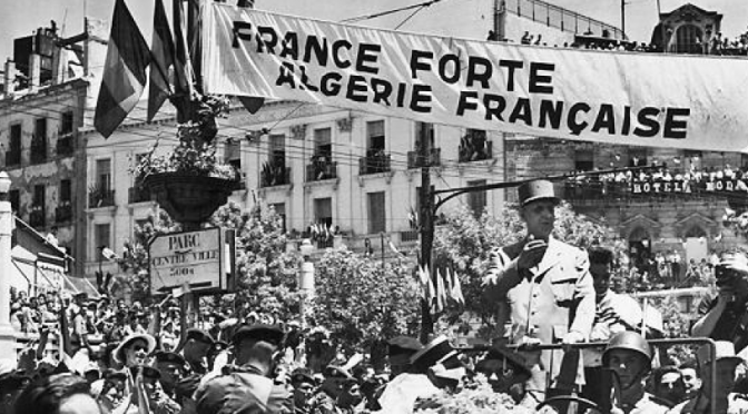 "France still trying to come to Grips, almost 60 Years later, with its ""Savage War of Peace"" in Algeria"